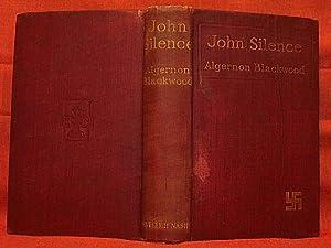 JOHN SILENCE: BLACKWOOD, ALGERNON