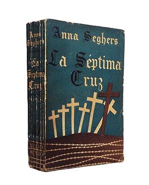 La Séptima Cruz [Das siebte Kreuz]. Traducción: Seghers, Anna.