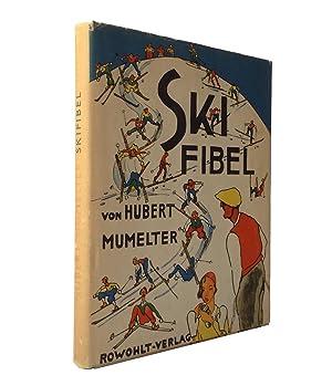 Ski-Fibel.: Mumelter, Hubert.