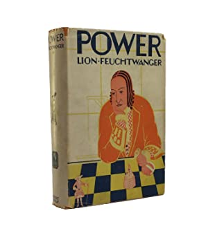 Power [Jud Süß]. Translated by Willa and: Feuchtwanger, Lion (Widmungsexemplar).
