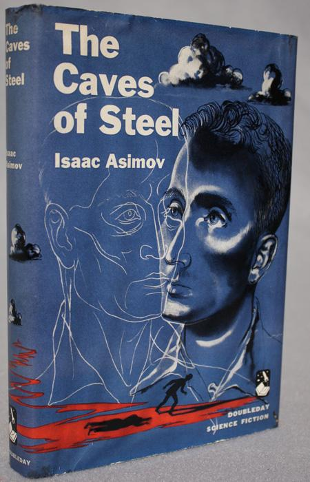 THE CAVES OF STEEL: Asimov, Isaac