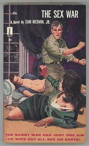 THE SEX WAR: Merwin, Sam, Jr.