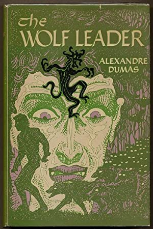 THE WOLF-LEADER. Edited from the Translation of Alfred Allinson by L. Sprague de Camp .: Dumas, ...
