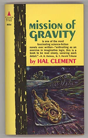 MISSION OF GRAVITY: Clement, Hal (pseudonym