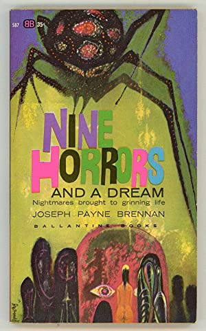NINE HORRORS AND A DREAM: Brennan, Joseph Payne