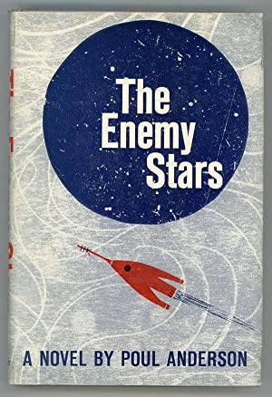 THE ENEMY STARS: Anderson, Poul