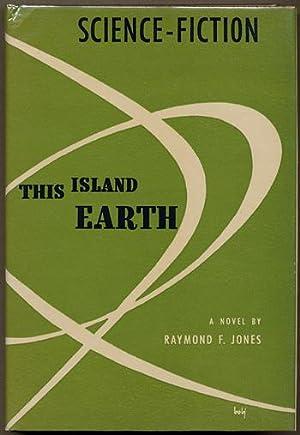 THIS ISLAND EARTH: Jones, Raymond F.