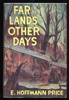 FAR LANDS OTHER DAYS .: Price, E. Hoffmann
