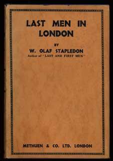 LAST MEN IN LONDON: Stapledon, William Olaf