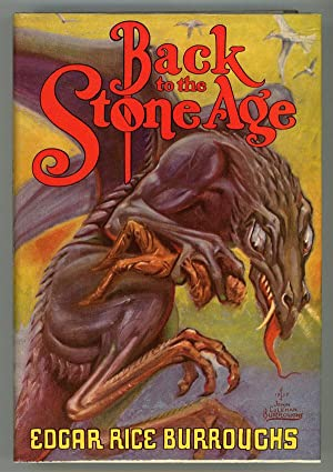 BACK TO THE STONE AGE .: Burroughs, Edgar Rice