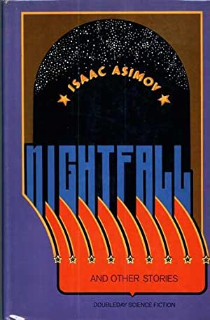 NIGHTFALL AND OTHER STORIES: Asimov, Isaac