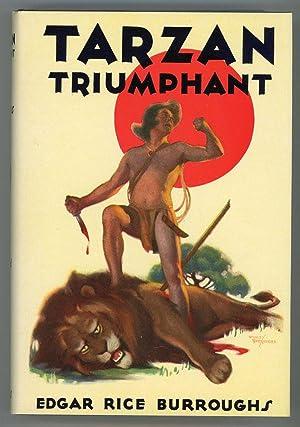 TARZAN TRIUMPHANT .: Burroughs, Edgar Rice