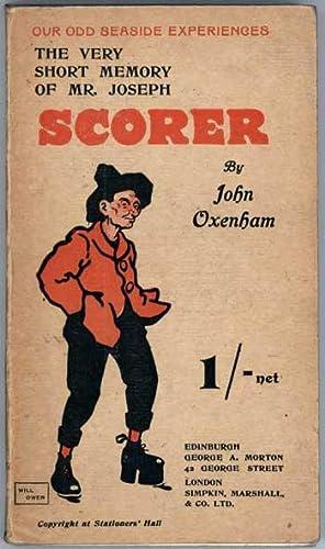 THE VERY SHORT MEMORY OF MR. JOSEPH: Oxenham, John (born