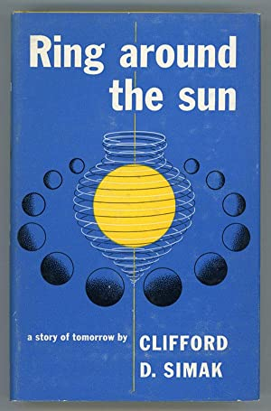 RING AROUND THE SUN .: Simak, Clifford D[onald]