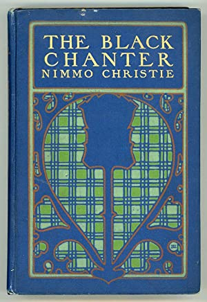 THE BLACK CHANTER AND OTHER HIGHLAND STORIES: Christie, Nimmo