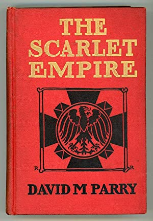 THE SCARLET EMPIRE .: Parry, David M[acLean]