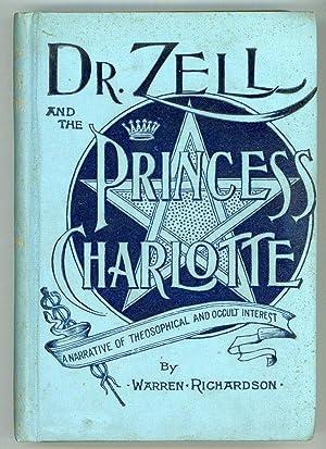 DR. ZELL AND THE PRINCESS CHARLOTTE. AN: Richardson, Warren