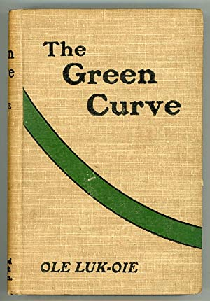 THE GREEN CURVE AND OTHER STORIES. By Ole Luk-oie [pseudonym]