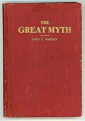 THE GREAT MYTH .: Wright, John C.