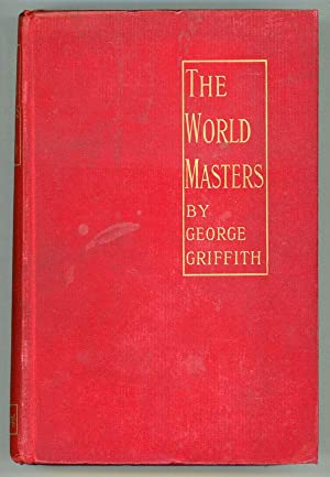 THE WORLD MASTERS .: Griffith, George (George Chetwynd Griffith-Jones)