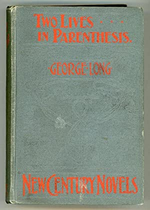TWO LIVES IN PARENTHESIS .: Long, George