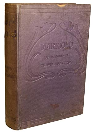 MARIGOLD: A STORY .: Allonby, Edith.]