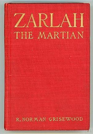 ZARLAH THE MARTIAN: Grisewood, R[obert] Norman