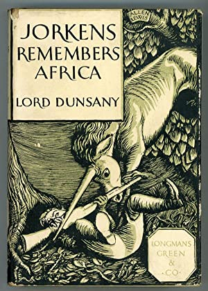 JORKENS REMEMBERS AFRICA: Dunsany, Lord (Edward