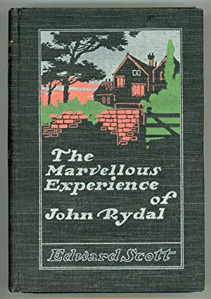 THE MARVELLOUS EXPERIENCE OF JOHN RYDAL: Scott, Edward