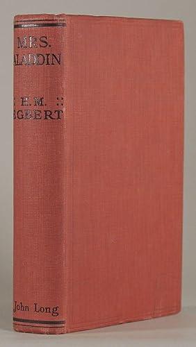 MRS. ALADDIN .: Egbert, H. M. (pseudonym of Victor Rousseau Emanuel)