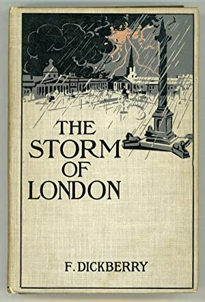 THE STORM OF LONDON: A SOCIAL RHAPSODY .: Dickberry, F. (pseudonym of F. Blaze de Bury)