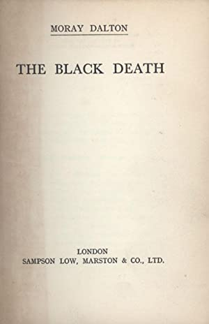 THE BLACK DEATH: Dalton, Moray