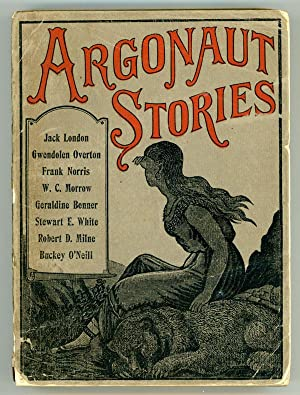 ARGONAUT STORIES . Selected from the Argonaut, Jerome Hart, Editor