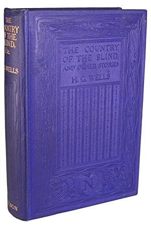 THE COUNTRY OF THE BLIND AND OTHER STORIES: Wells, H[erbert] G[eorge]