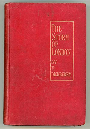 THE STORM OF LONDON: A SOCIAL RHAPSODY .: Dickberry, F. (pseudonym of F. Blaze de Bury)
