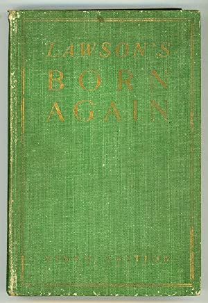 BORN AGAIN: A NOVEL: Lawson, Alfred William