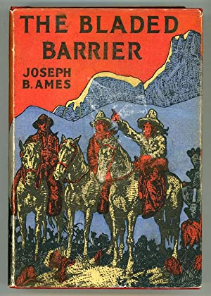 THE BLADED BARRIER .: Ames, Joseph Bushnell