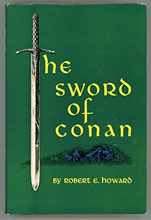 THE SWORD OF CONAN .: Howard, Robert E.
