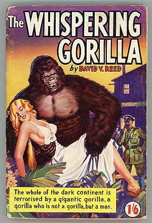 THE WHISPERING GORILLA .: Reed, David V. (pseudonym of David Vern)