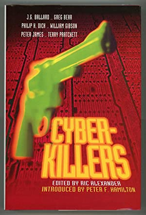 CYBER-KILLERS . Introduced by Peter F. Hamilton: Haining, Peter, writing as
