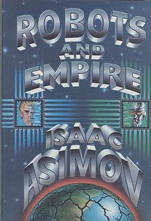 ROBOTS AND EMPIRE: Asimov, Isaac