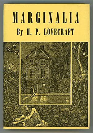 MARGINALIA . Collected by August Derleth and Donald Wandrei: Lovecraft, H[oward] P[hillips]