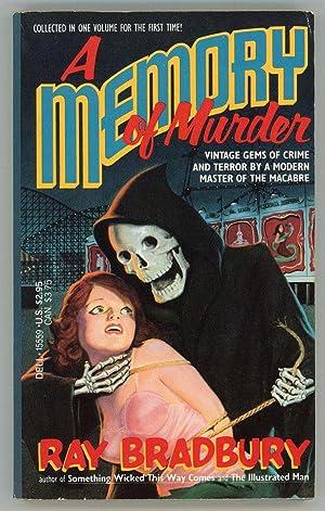 A MEMORY OF MURDER: Bradbury, Ray