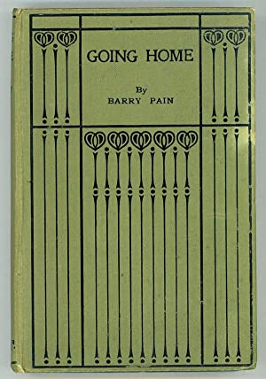 GOING HOME: BEING THE FANTASTIC ROMANCE OF THE GIRL WITH ANGEL EYES AND THE MAN WHO HAD WINGS .: ...