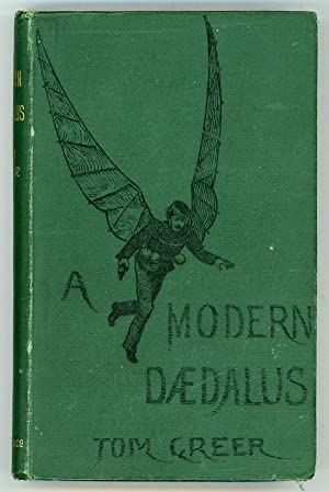 A MODERN DAEDALUS .: Greer, Tom