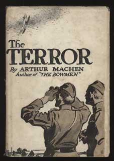 THE TERROR: A FANTASY .: Machen, Arthur