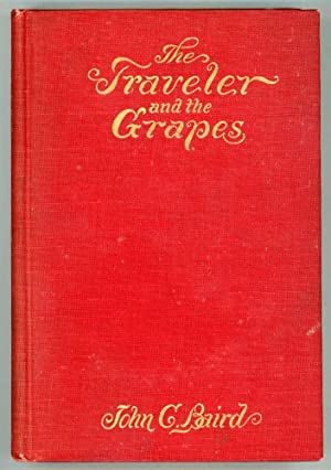 THE TRAVELER AND THE GRAPES: Baird, John C[ramner]