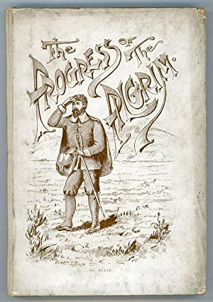 THE PROGRESS OF THE PILGRIM. By Eleve [pseudonym]: Stowe, Mrs. H. M., writing as