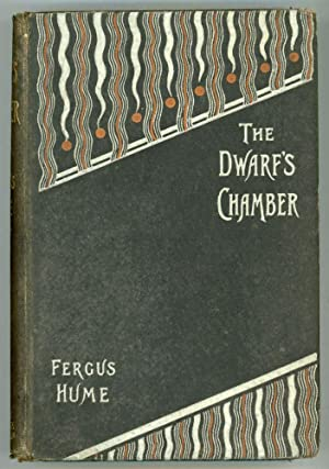 THE DWARF'S CHAMBER AND OTHER STORIES .: Hume, Fergus[on Wright]