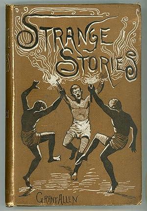 STRANGE STORIES .: Allen, Grant (Charles Grant Blairfindie Allen)